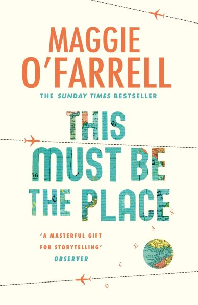 this-must-be-the-place-by-maggie-o-farrell